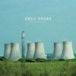 ORCA SHORE / Make Believe (