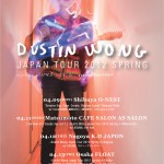 Dustin Wong Japan Tour 2012 Spring