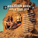 GUARDIAN ALIEN Japan Tour 2014