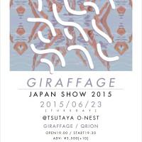 GIRAFFAGE JAPAN SHOW 2015