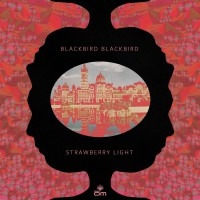 "BLACKBIRD BLACKBIRD ""Strawberry Light"" [ARTPL-071]"