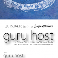 "guru host 1st Album ""Meteor Gallery"" Release Party"