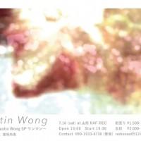 登坂尚高presents 『わが町 〜Dustin Wong SPワンマン〜』