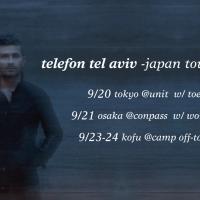 Telefon Tel Aviv -Japan Tour 2017-