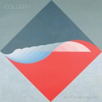 "COLLEEN ""A flame my love, a frequency"" [ARTPL-098]"