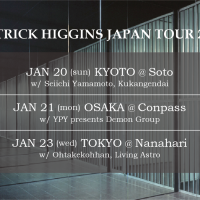 PATRICK HIGGINS JAPAN TOUR 2019