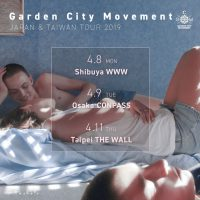 Garden City Movement初来日決定!Japan & Taiwan Tour 2019