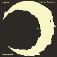 """KATE NV """"Room for the Moon Instrumentals"""" [ARTPL-159]"""